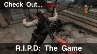 Check Out - R.I.P.D.: The Game