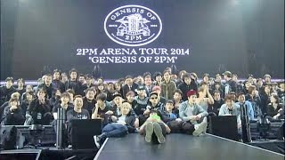 2PM ARENA TOUR 2014 GENESIS OF 2PM Document Movie