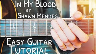 Download Lagu In My Blood Shawn Mendes Guitar Lesson for Beginners // In My Blood Guitar // Lesson #442 Mp3