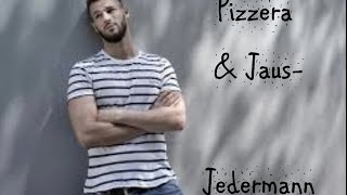 Pizzera & Jaus - Jedermann lyrics ❤