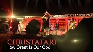 Baixar - Christafari How Great Is Our God Official Music Video Grátis