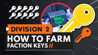 The Best Way to Farm Faction Keys in The Division 2