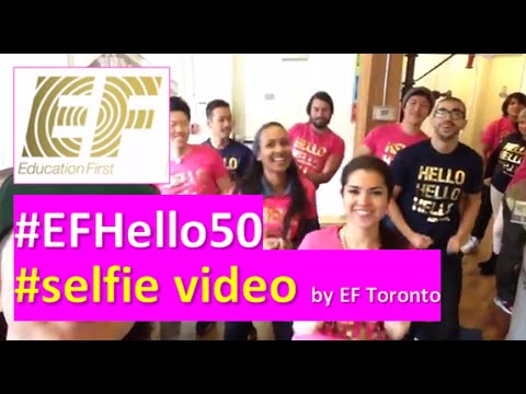 EF Hello 50 #selfie video - #EFHello50 by EF Toronto