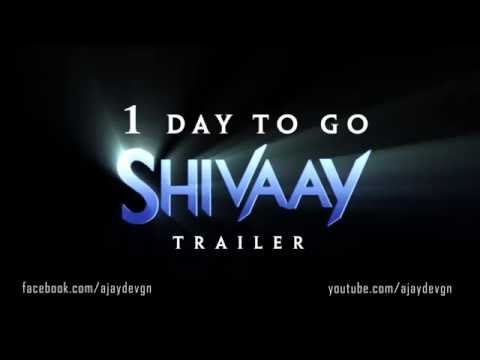 Shivaay Trailer - 1 Day To Go | Motion...