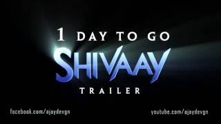 Shivaay Trailer - 1 Day To Go | Motion Poster