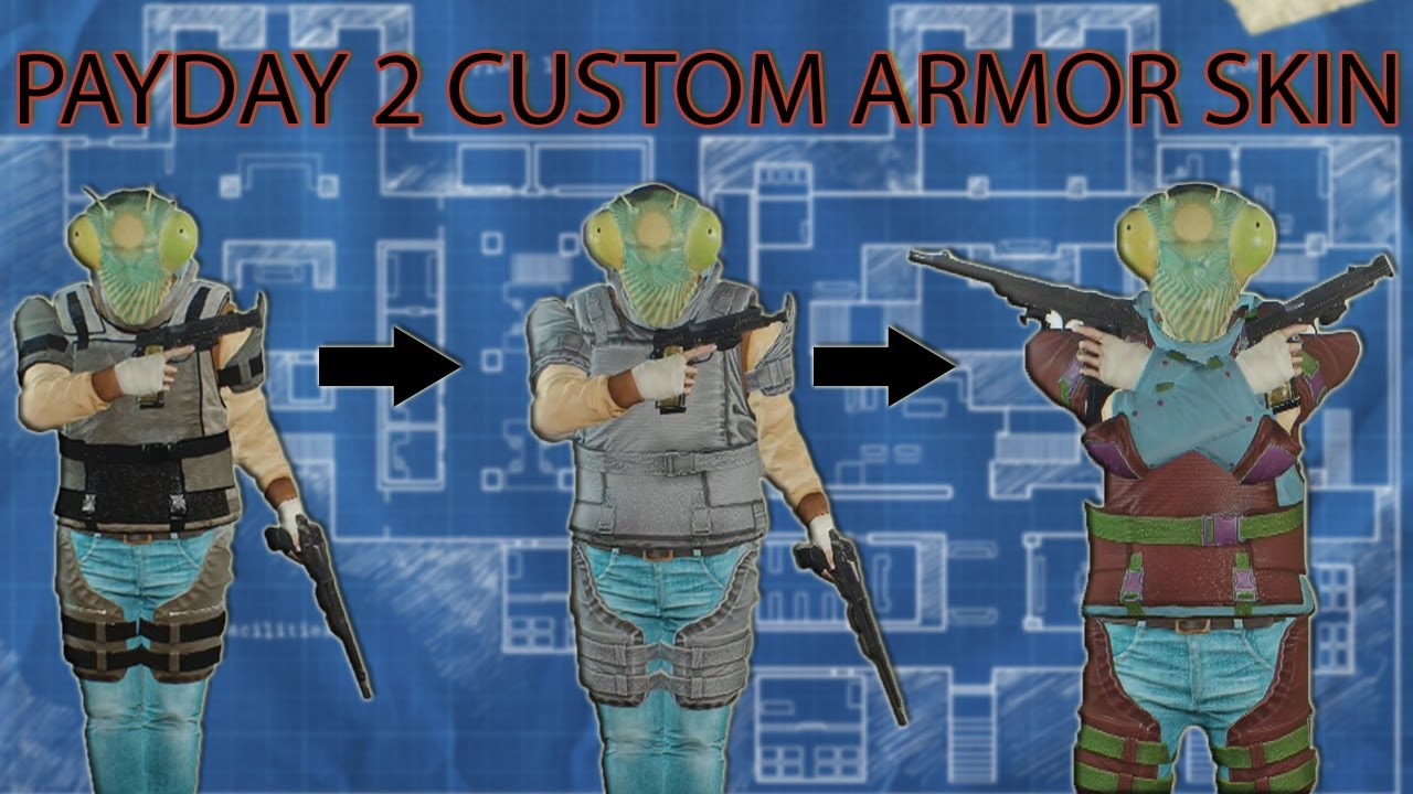 PAYDAY 2 Armor Workshop - Make Your Own Skin Tutorial!
