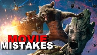 GUARDIANS OF THE GALAXY (MISTAKES) |  10 Biggest Editing MISTAKES In Movies