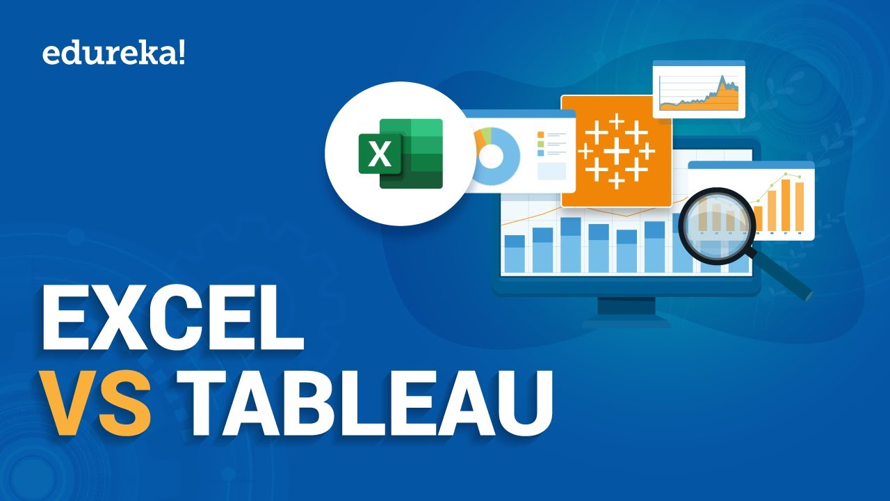 Excel Vs Tableau | Difference Between Excel And Tableau | Tableau Training