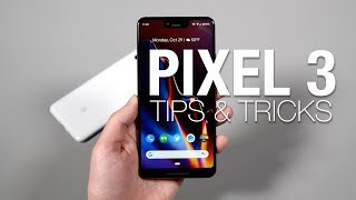 20+ PIXEL 3, PIXEL 3 XL Tips and Tricks!