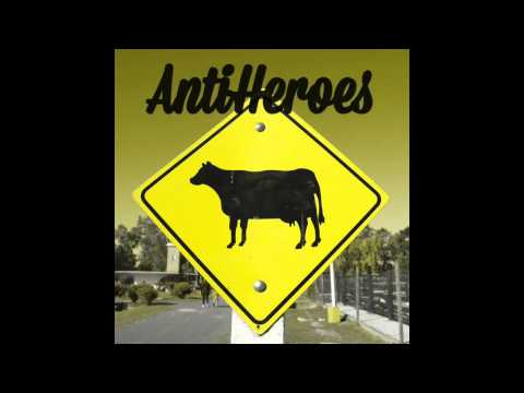 AntiHeroes Full Album |