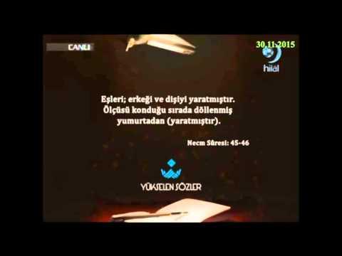 30-11-2015 Necm Suresi 45. ve 46. Ayetleri Meali - Yükselen Sözler – Hilal TV