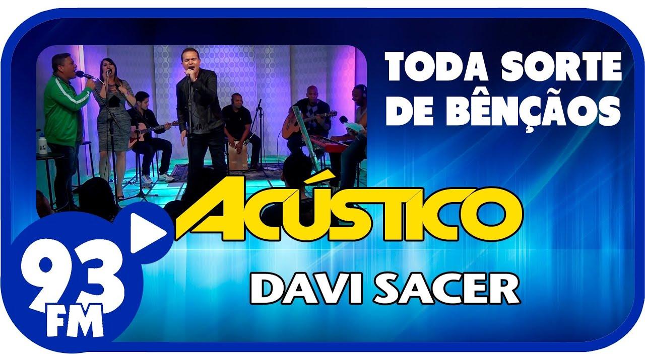 Davi Sacer - TODA SORTE DE BÊNÇÃOS - Acústico 93 - AO VIVO - Março de 2014
