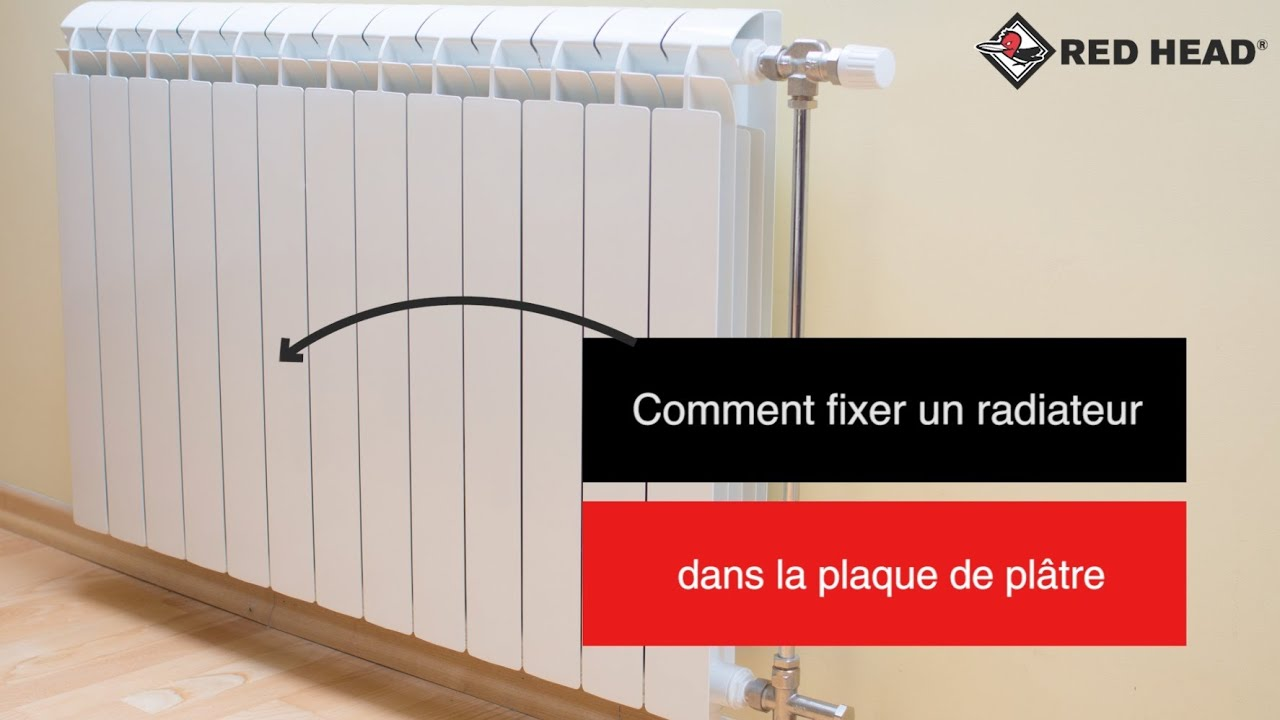 Atelier red head n 26 fixer un radiateur dans la plaque de pl tre youtube - Comment fixer un bloc porte ...