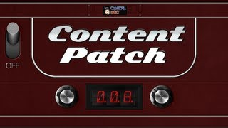 Content Patch - November 9th, 2012 - Ep. 008