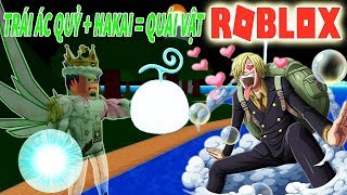 Roblox - QUÁ MẠNH VỚI TRÁI ÁC QUỶ TÀNG HÌNH SUKE KẾT HỢP HAKAI ONE HIT - One Piece Pirates Wrath
