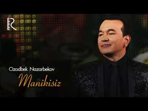 Ozodbek Nazarbekov - Menikisiz