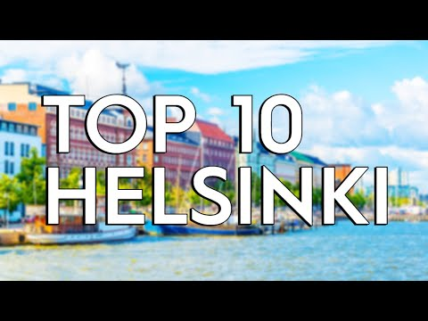 ✅ TOP 10: Things To Do In Helsinki