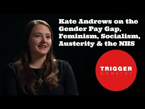 Kate Andrews On The Gender Pay Gap, Feminism, Socialism & The NHS