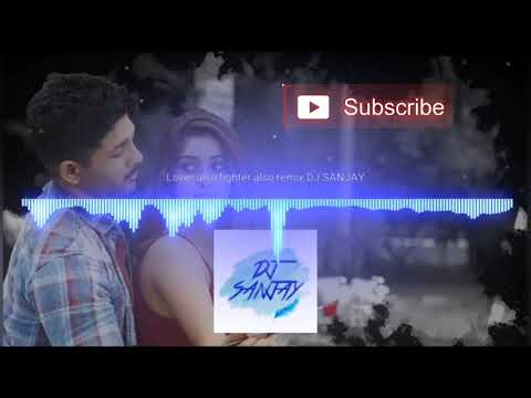 Lover also fighter aslo(NSNI) Club Beat Mix DJ SANJAY