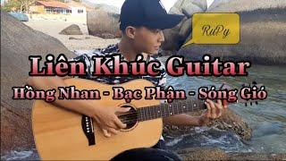 Liên khúc Guitar || Hồng Nhan -Bạc Phận - Sóng Gió (Guitar solo) Fingerstyle mashup by (RuPy)