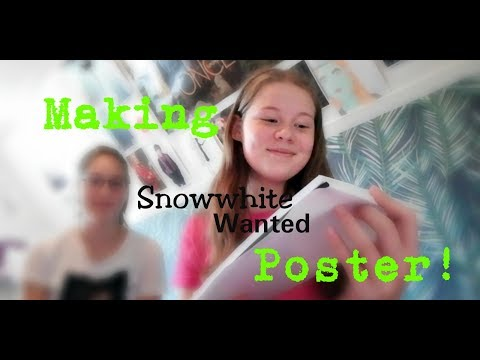 Making A Snow White Wanted Poster Noa Youtube
