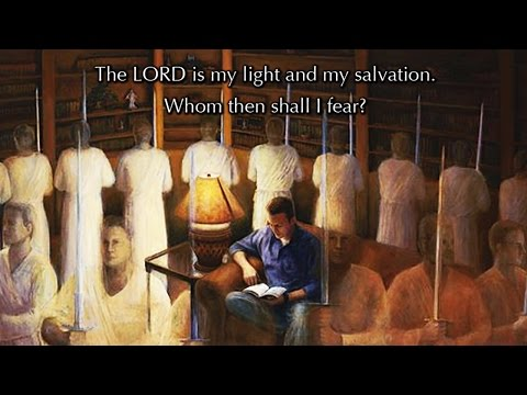 Psalm 27, The LORD Is My Light And My Salvation (a new musical setting)