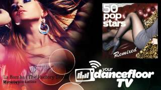 Movimento Latino - La Bamba - The Factory Team Remix - YourDancefloorTV