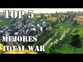 TOTAL WAR | TOP 5 MEJORES Total War