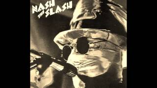 Nash the Slash - Something Weird On My TV