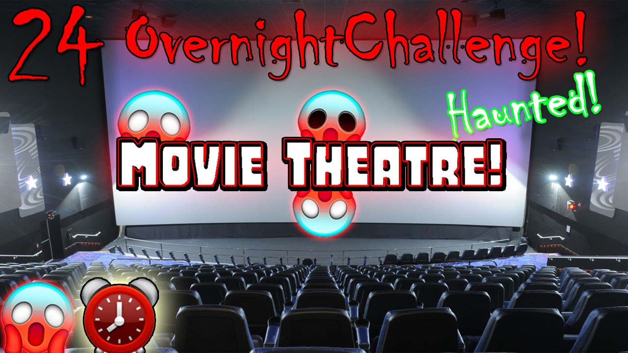 24 hour overnight challenge in movie theatre 24 hour