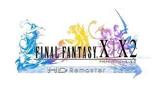 【FF10】FINAL FANTASY X HD Remasterに挑戦7