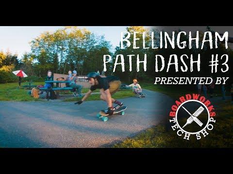 Bellingham Path Dash #3 | Boardworks Tech Shop