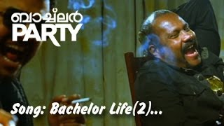 Download Hindi Video Songs - BACHELOR LIFE ( 2 ) | BACHELOR PARTY | VIDEO SONG