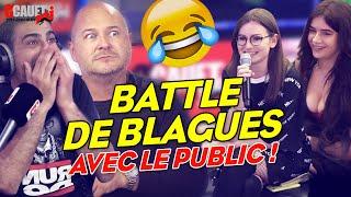 BATTLE DE BLAGUES DANS LE PUBLIC