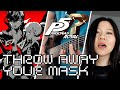 Persona 5 Royal - Throw Away Your Mask Ft.【Line】- Full Cover