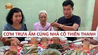 Bữa cơm trưa ấm cúng nhà cô Thiên Thanh Thách Thức Danh Hài