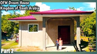 OFW SIMPLE 3-BR BUNGALOW HOUSE from KSA|Part 2