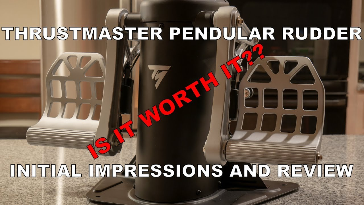 Thrustmaster Pendular Rudder Pedals - Review and Initial Impressions!