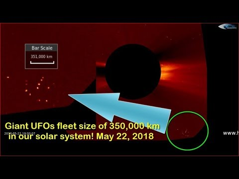 Giant UFOs fleet size of 350,000 km in our solar system! May 22, 2018 (НЛО возле Солнца)