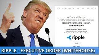 Ripple (XRP) - White House (Executive Order)