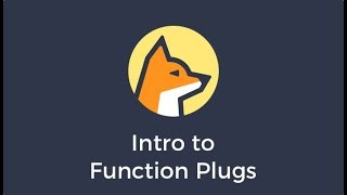Intro to Function Plugs