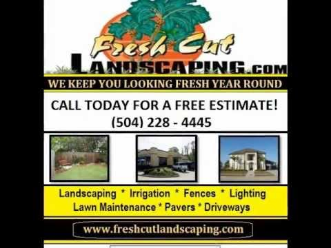 Landscape Contractors New Orleans LA - Fresh Cut Landscaping