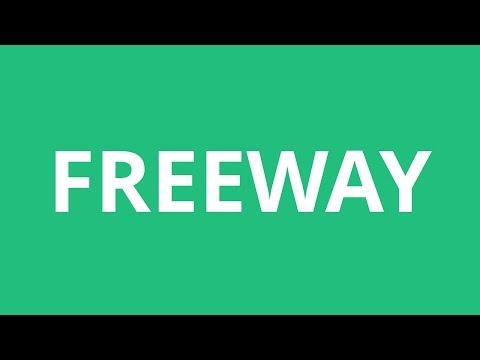 How To Pronounce Freeway - Pronunciation Academy