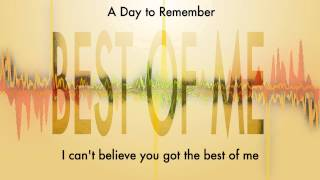 A Day to Remember - Best of Me (Lyrics)