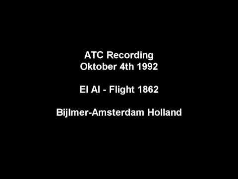 ATC Recording - El Al Flight 1862 (Bijlmer Crash Amsterdam)