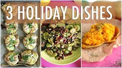 3 HEALTHY HOLIDAY RECIPES | POTLUCK RECIPES