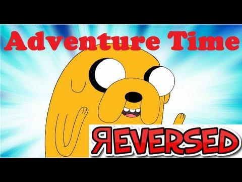 Adventure Time Theme REVERSED /w Lyrics