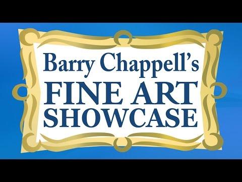 Barry Chappell's Fine Art Showcase Live Stream