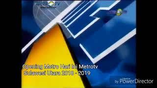 Opening Metro Hari Ini Metrotv Sulawesi Utara 2018 - 2019 now