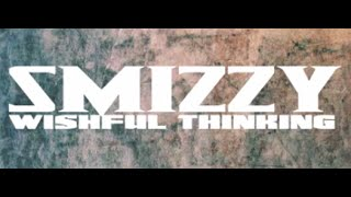Smizzy - Wishful Thinking - @dubillup